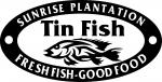 The Tin Fish Sunrise Plantation
